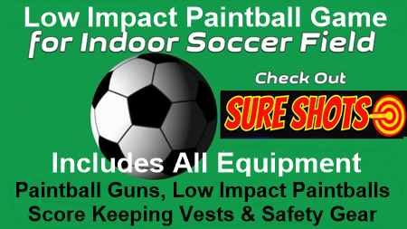 Low Impact Paintball for Soccer Arenas